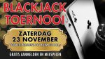 23 november blackjack toernooi in WIN casino vestigingen